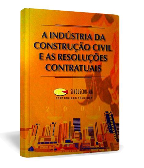 Livro A indústria da construção ciil e as resoluções