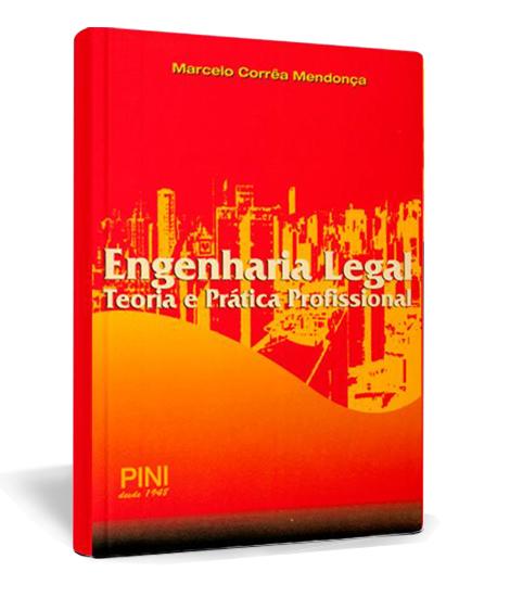 Livro Engenharia LEgal - Teoria e Prática Profissional 2