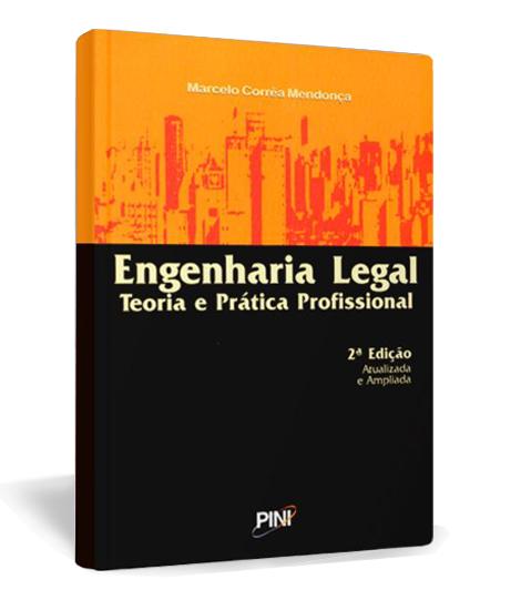 Livro Engenharia Legal - 2a edição atualizada e ampliada